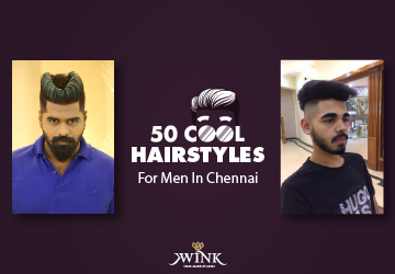 50 Cool Hairstyles For Men in Chennai