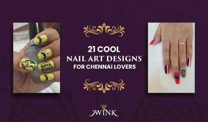 Cool Nail Art Designs For Chennai Lovers - Wink Salon